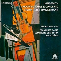 Violin Sonatas & Concerto by Paul Hindemith ;   Frank Peter Zimmermann ,   Enrico Pace ,   Frankfurt Radio Symphony Orchestra ,   Paavo Järvi