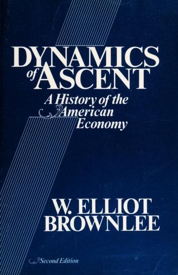 Dynamics of Ascent by W. Elliot Brownlee
