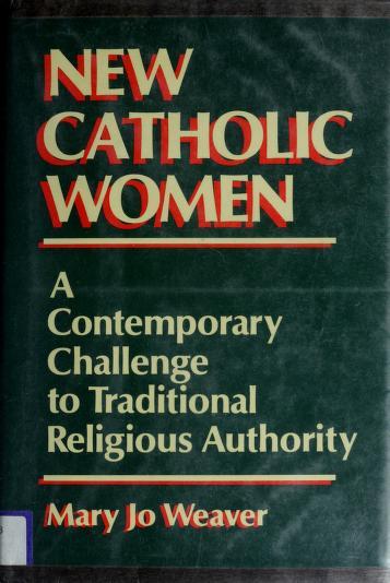 Cover of: New Catholic women | Mary Jo Weaver