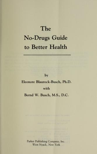 The no-drugs guide to better health by Eleonore Blaurock-Busch