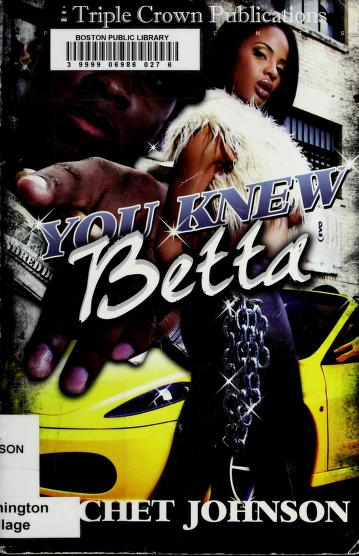 Cover of: You knew betta   Cachet Johnson